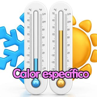Calor Específico  - 7° Ano.