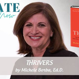 2253 My Strength Is My Story with Dr. Michele Borba, Thrivers
