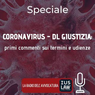 CORONAVIRUS – DL GIUSTIZIA: PRIMI COMMENTI SUI TERMINI E UDIENZE – SPECIALE IUSLAW WEBRADIO