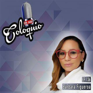 Episodio 136 Bárbara Figueroa