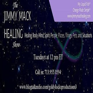 The Jimmy Mack Healing Show ~ Special Guest: Zarathustra ~ 15August2017