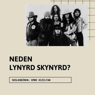 Neden Lynyrd Skynyrd (Sezon 1 Bölüm5)
