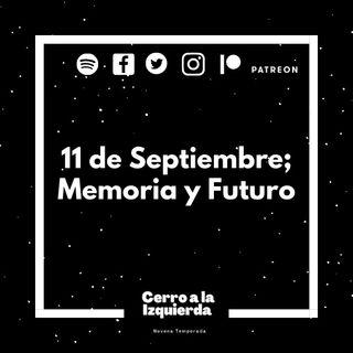 11 de septiembre; Memoria y Futuro