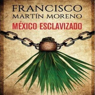 """México esclavizado"", un capitulo amargo en la Historia de México"