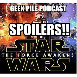 88 - SPOILERS! Star Wars Force Awakens!