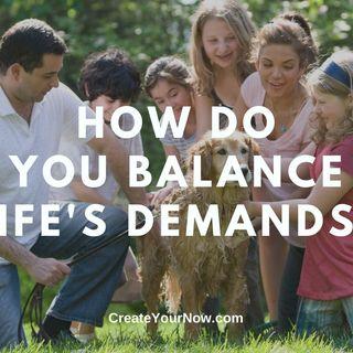 1910 How Do You Balance Life's Demands?