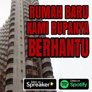 """Cerita Seram - Pindah Rumah Rupanya Dalam Ada """"PENGHUNI LAIN"""""""