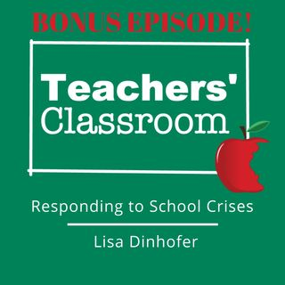 Responding to School Crises with Lisa Dinhofer