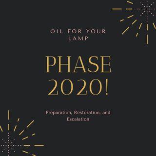 PHASE 2020: Preparation, Restoration, and Escalation