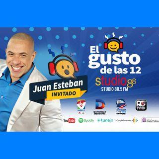 El Gusto de las 12- Episodio 49 Septiembre-5-2019- Juan Esteban
