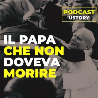 Il papa che non doveva morire