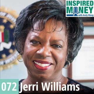 072: The Good and Bad of Money From Retired FBI Agent Jerri Williams