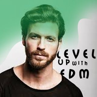 Level UP with EDM