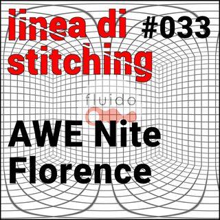 Ep. 33 - AWE Nite Florence