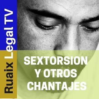 Sextorsion y otros Chantajes por email - Cryptovirus