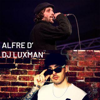 Alfre D' & Dj LuXMan: agitazione culturale, rap e sound reggae - Karmadillo - s03e28