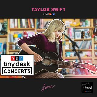 Taylor Swift - Acoustic Live at NPR Music Tiny Desk Concert - Live Session - Full Concert / Full Show - Lover
