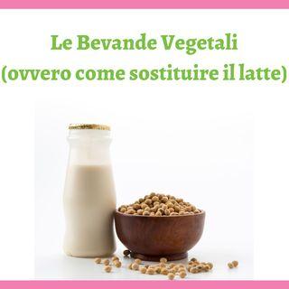 #023 - Come sostituire il latte con le bevande vegetali