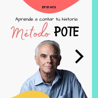 EP51 * Aprende a contar tu historia con el Método POTE de Enrique Coll