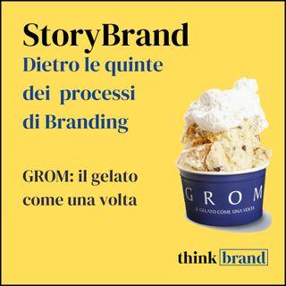 StoryBrand: Grom, il gelato come una volta.