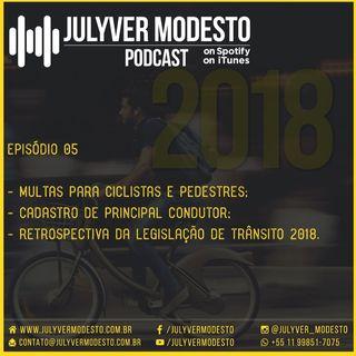Episódio 5 - Trânsito, por Julyver Modesto