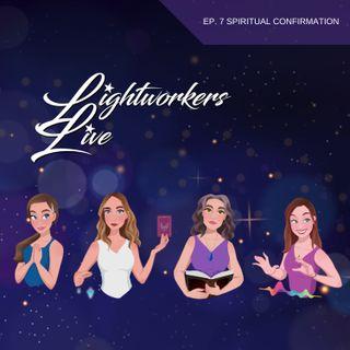 EP 7: Spiritual Confirmation