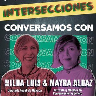 ¿Qué pasa cuando se despenaliza en aborto? Con Hilda Luis y May Aldaz