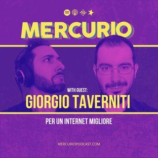 #23 - Per un internet migliore | con Giorgio Taverniti