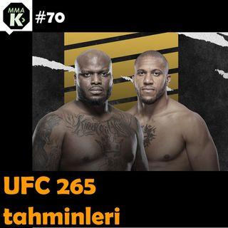 MMA Klinik #70 - UFC 265 öncesi analizler