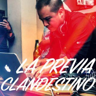 La Previa en Clandestino #1