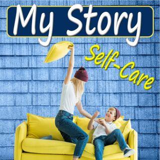 8. My Story (self-care)