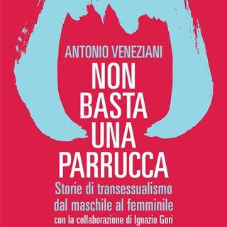 "Antonio Veneziani ""Non basta una parrucca"""