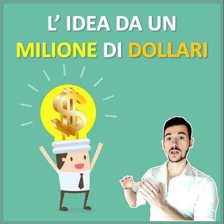 The Million Dollar Idea