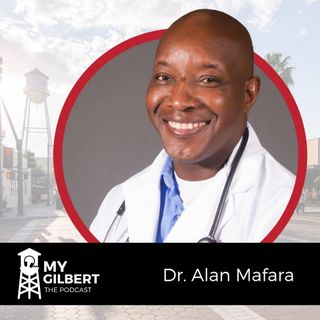 EP08 - Dr. Alan Mafara, East Valley Animal Hospital/ Gilbert Parks & Rec. Foundation
