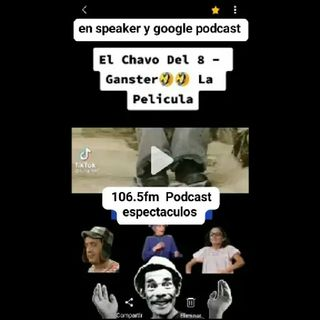 Episodio 37- 106.5 Fm Podcast Paraguay 📻🎧📺