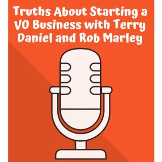 Truths About Starting a Voiceover Business