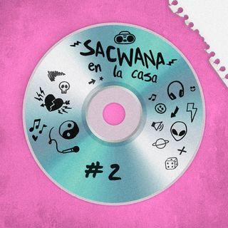 Sacwana En La Casa @ Vol. 2 Reggaeton Old School