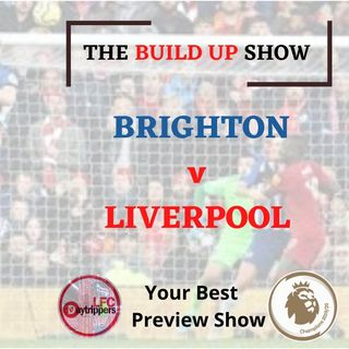 The Build Up Show | Brighton v Liverpool | FB4 Daily