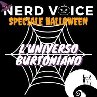 Nerd Voice - Ep. 4 - Speciale Halloween - L'Universo Burtoniano