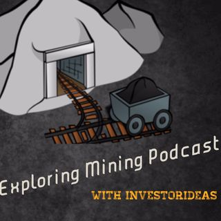 Exploring #Mining #Podcast: News from (NYSE: AGI) (NYSE: EXK) (TSXV: MAI) (TSXV: HIGH)