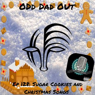 Sugar Cookies and Christmas Songs ODO 128