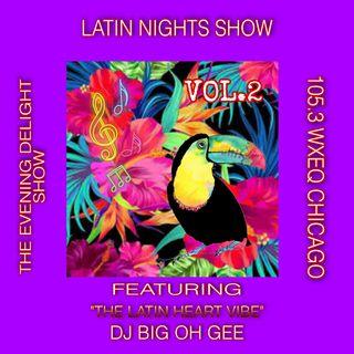 Evening Delight Show Latin Nights Vol. 2 105.3 WXEQ