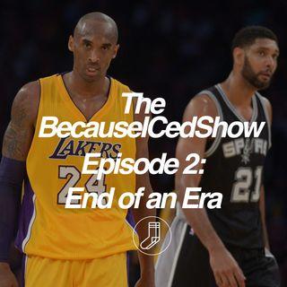 Episode 2 - End of an Era
