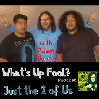 Ep 167 - Just the 2 of Us