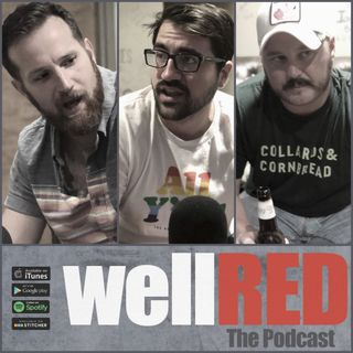 #65 - Our Better Halves (The wellRED Wives Take Over!)