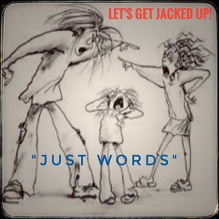 LET'S GET JACKED UP! Just Words