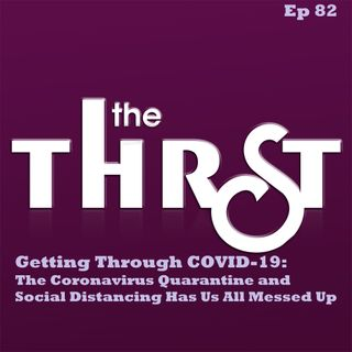 Getting Through Covid-19