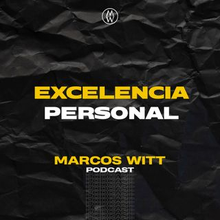 Excelencia personal. T4 - E1