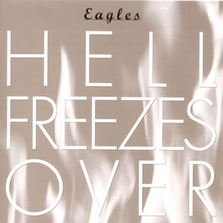 THE EAGLES - HELL FREEZES OVER  LIVE