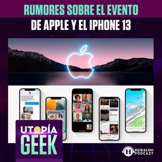 Todo lo que se espera del evento de Apple y el I Phone 13 | Utopía Geek: Videojuegos y cómics